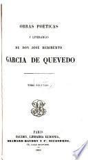 Obras poéticas y literarias de don José Heriberto García de Quevedo ...