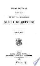 Obras Poeticas y Literarias de Don Jose Heriberto Garcia de Quevedo