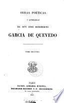 Obras Poéticas Y Literarias De Don José Heriberto García De Quevedo