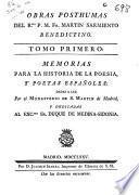 Obras posthumas del Rmo. P. M. Fr. Martín Sarmiento ...