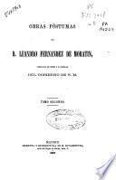 Obras póstumas de D. Leandro Fernández de Moratín: (1867. 496 p.)
