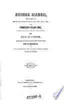 Obras, publ. per Franceseh Pelayo Briz, acompanyadas ... de una mostra de la traduccio castellana que d'ellas feu 10 poeta Jordi de Montemayer, y del vocabulari que ... publ. Joan de Ressa