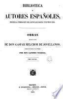 Obras publicadas e inéditas de D. Gaspar Melchor de Jovellanos, 2 (Biblioteca Autores Españoles, 50)