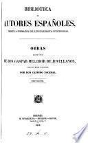 Obras publicadas é inéditas de D. Gaspar Melchor de Jovellanos