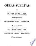 Obras sueltas de D. Jaun de Yriarte,