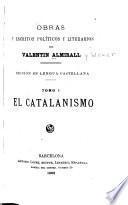 Obras y escritos políticos y literarios
