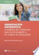 Observación sistemática y análisis de contexto para la innovación y la mejora en Educación