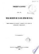 Observaciones acerca del Real Decreto de 20 de Junio de 1852 Sobre Jurisdicción dé Hacienda y represión de los delitos de contrabando y defraudación