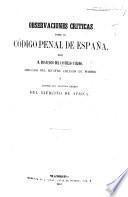 Observaciones Criticas sobre el Codigo Penal de España