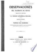Observaciones del tránsito de Vénus hechas en el Japon par la Comisión Astronómica Mexicana
