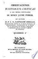 Observaciones historico criticas a las trobas intituladas de Mosen Jayme Febrer