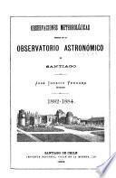 Observaciones meteorolójicas hechas en el Observatorio Astronómico de Santiago
