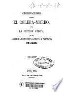 Observaciones sobre el cólera-morbo