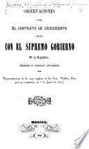 Observaciones sobre el contrato de armamento que con el supremo gobierno de la República, celebró D. I. Loperena en representacion de la casa inglesa de los Sres. Walter, Longan y compañía, en 8 de Junio de 1847