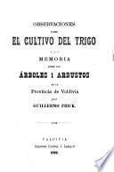 Observaciones sobre el cultivo del trigo i memoria sobre los arboles i arbustos