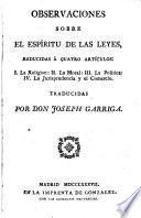 Observaciones sobre el espíritu de las leyes, reducidas á quatro artículos