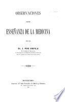 Observaciones sobre enseñanza de la medicina