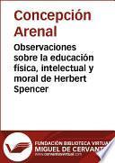 Observaciones sobre la educación física, intelectual y moral de Herbert Spencer
