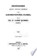Observaciones sociales, políticas y económicas sobre los bienes del clero