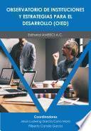 Observatorio de Instituciones y Estrategias para el Desarrollo (OIED)