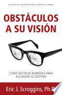 Obstáculos a Su Visión