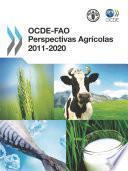 OCDE-FAO Perspectivas Agrícolas 2011