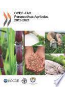 OCDE-FAO Perspectivas Agrícolas 2012