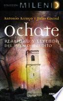 Ochate. Realidad y leyenda del pueblo maldito
