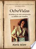 Ocho (8) vidas