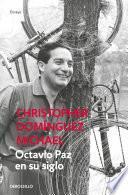 Octavio Paz en su siglo