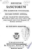 Officia sanctorum jussu Summorum Pontificum Breviario Romano addenda et ex praecepto recitanda
