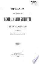 Ofrenda á la memoria del general Carlos Soublette en su centenario, 15 de diciembre de 1889