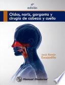 Oídos, nariz, garganta y cirugía de cabeza y cuello
