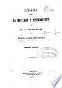 Ojeada sobre la historia y aplicaciones de la electricidad médica