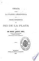 Ojeada sobre la parte argentina de la región hidrográfica del Rio de la Plata