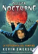 Oliver Nocturne: La fotografía del vampiro