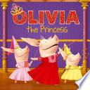 OLIVIA la princesa (Olivia the Princess)
