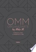 OMM Organizarte by Mela M.