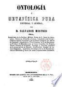 Ontología, ó, metafísica pura y cosmetiología
