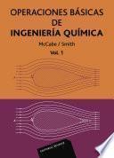 Operacines básicas de ingeniería química. Vol.1