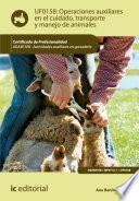 Operaciones auxiliares en el cuidado, transporte y manejo de animales. AGAX0108