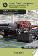 Operaciones básicas y procesos automáticos de fabricación mecánica. FMEE0108