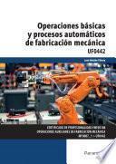 Operaciones básicas y procesos automáticos de fabricación mecánica
