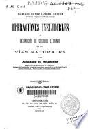 Operaciones ineludibles y extracción de cuerpos extraños de las vías naturales