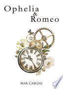 Ophelia & Romeo