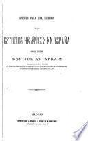 Opiniones de los criticos acerca de la obra Apuntestes para una historia de los estudios helénicos en España