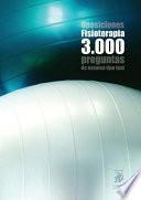 Oposiciones Fisioterapia: 3.000 preguntas de examen tipo test