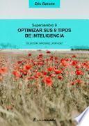 Optimizar sus 9 tipos de inteligencia