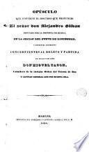 Opúsculo que contiene el discurso que pronunció Alejandro Olivan...