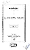 Opúsculos de D. Juan Bravo Murillo